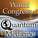 World Congress of Quantum Medicine 2013
